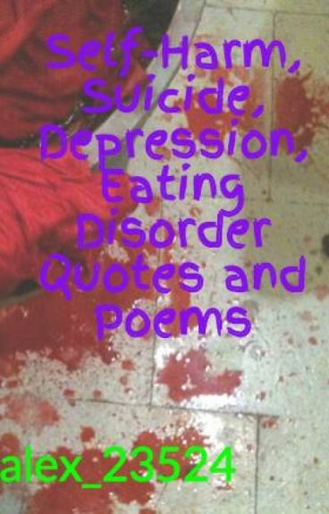 Quotes About Self Harm Scars. QuotesGram |Self Harm Poems Quotes