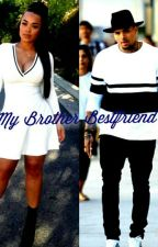 My Brother Bestfriend(Chris Brown ) by 6gxdess