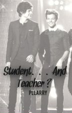 Student.. And Teacher ?(Boyxboy) by PLLarry