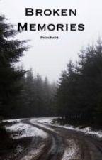 BROKEN MEMORIES by Pelocho24