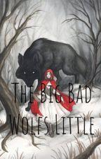 The big bad wolf's Little by kaliallen133