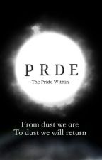 PRDE  -The Pride Within- by Realpg13