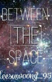 Between The Space by raen_lee