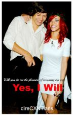 Yes, I Will |Harry Styles and Rihanna| by direCXNTians