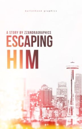 Escaping Him  by ZZANDRAGRAPHICS
