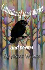 collection of short stories and poems by AliciaVeritas