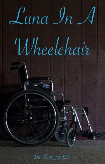 Luna In A Wheelchair