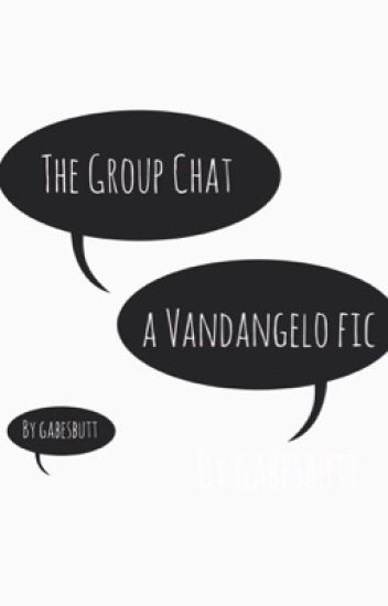 The Group Chat [Leico Valdangelo]