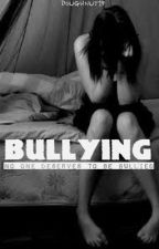 BULLYING by _debsyy
