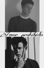Amor Prohibido - Cameron dallas by MillyGrier