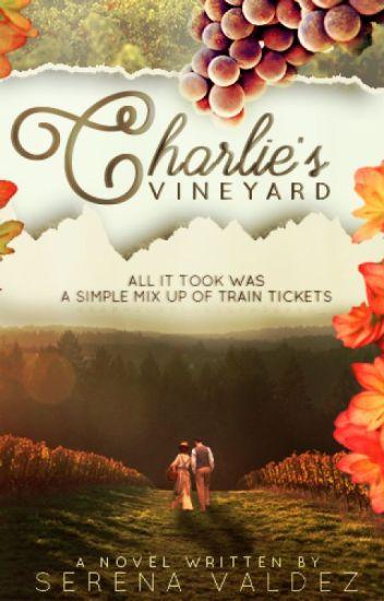 Charlie's Vineyard [ COMPLETED ]