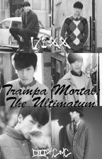 Trampa Mortal: The Ultimatum [2nd Temporada] by DipKcMc