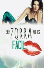 Ser zorra no es facil.. by RomnticStories3