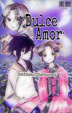 Dulce Amor by AtsukoTsukuyomi