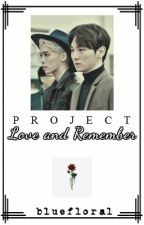 Project Love and Remember (JongKey FF) [ON-HOLD] by bluefloral