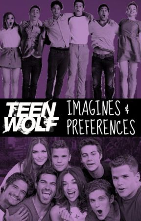 Teen Wolf Imagines and Preferences - Pack Mom - Derek Hale Imagine