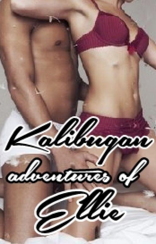 Kalibugan Adventures of Ellie by GoddessOfFairies