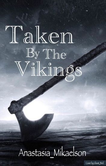 Taken by the Vikings