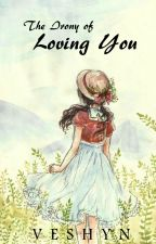 The Irony of Loving You by Veshyn