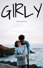 Girly by sheywilliams
