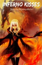 Inferno Kisses by PlainVanillaGirl