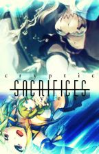 Fairy Tail: Sacrifices (A NaLu Fanfiction) by Cryptic_Eyes