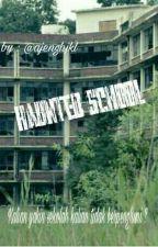 Haunted school by Dafinaajeng27