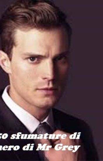 50 sfumature di Nero di Mr Grey
