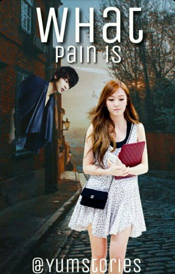 What Pain Is (Short Story)