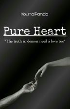 Pure Heart (BxB) [ON GOING] by KouhaiPanda