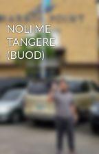 NOLI ME TANGERE (BUOD) by qxwxexrxtxyx