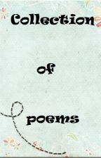 """"""" Collection's of poems """" by angeialm"""