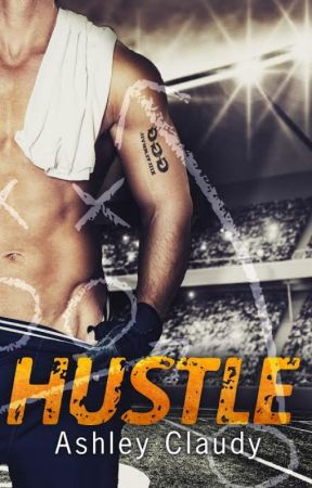 Hustle (Sample and Bonus Chapters) by AYClaudy