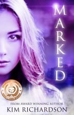 Marked, Soul Guardians Book 1 by kimmer3d