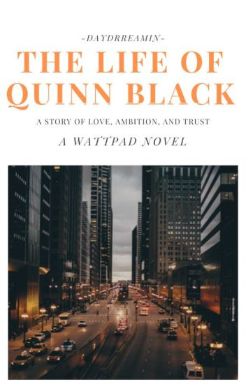 The Life Of Quinn Black [bwwm] [completed]