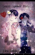 Sweet Summer Blues (Levi x Eren x Reader Modern Au) by TzinaAckerman