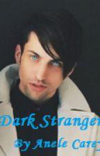 Dark Stranger by anelecarey
