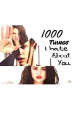 1000 things i hate about you by jessthegirl