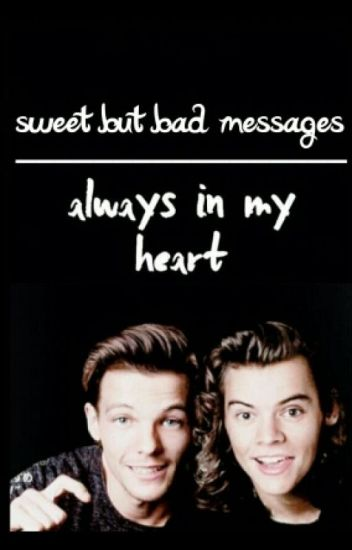 sweet but bad messages (l.s)