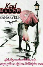 KIZIL BELAM (ASKIDA) by baharyeli
