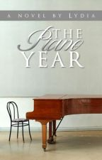 The Piano Year by lydiad55