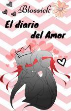 Blossick ~ El diario del amor ♥♥ by KariLLx3