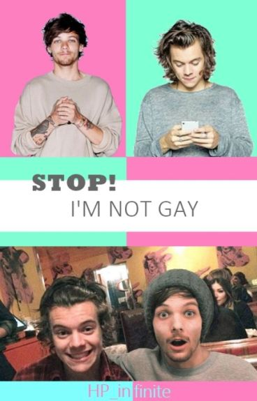STOP! I'm not gay. #1