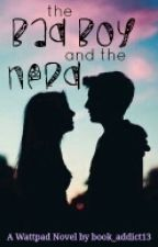 The Bad Boy and The Nerd by book_addict13