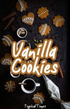 Vanilla Cookies ✓ by TypicalTimes