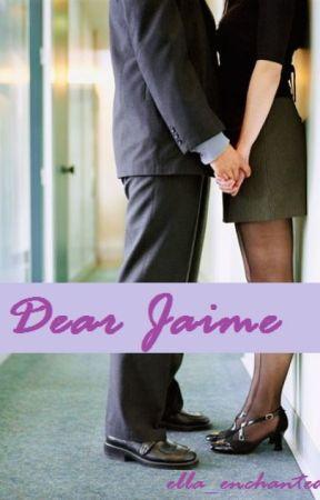 Dear Jaime by ella_enchanted