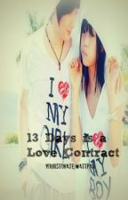 13 Days is a Love Contract [Completed] by CannotBeReached