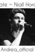 Mate ~ Niall Horan by Andrea_Officiall