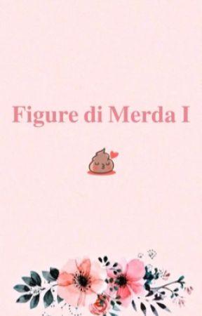 «Figure di merda»  by harrjswings