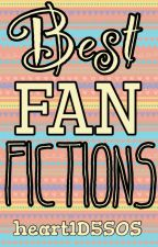 ~Best Fan Fictions~ by heart1D5sos